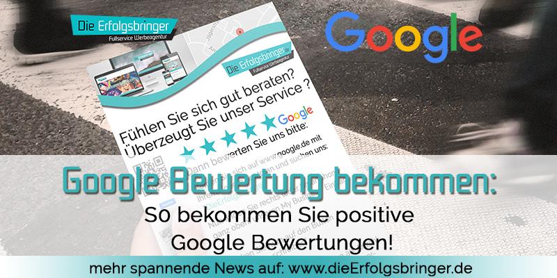 Google Bewertung schreiben - Wie motivieren Sie Ihre Kunden ?